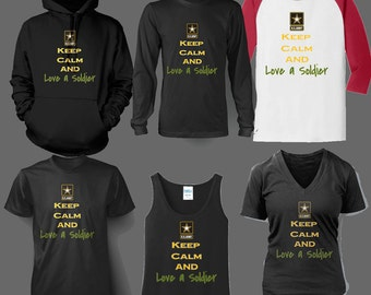 Keep Calm and Love A Soldier shirt, tank top, hoodie, jersey- Army 407