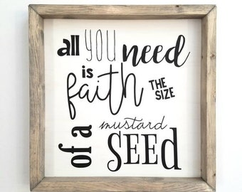 Mustard Seed. Religious art. Farmhouse Sign. Confirmation gift. FREE SHIPPING. Faith the size of a mustard seed. Christian gift.