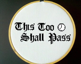 This Too Shall Pass Cross Stitch PDF Pattern