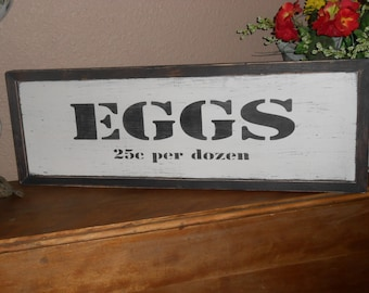 "EGGS  25c per dozen  Vintage Antique Style  primitive wood sign  9""  X  26"""