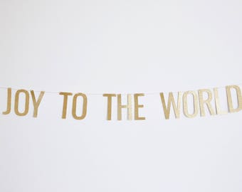 Joy To The World Banner - Glitter Christmas Banner, Holiday Party Banner