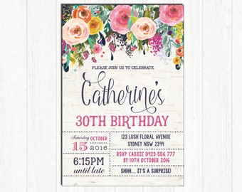 30th Birthday Invitation Adult Woman FLORAL Invitation. Rustic High Tea Party Invite. 21st 40th 50th 60th 80th Surprise Birthday. SUB1