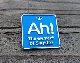 science enamel pin | Ah! the element of surprise science pin | periodic element lapel pin