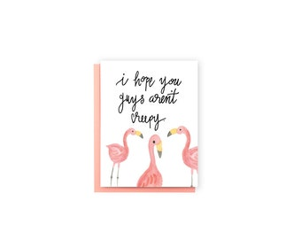 Hope You Guys Aren't Creepy- New Neighbor Card, Welcome to the Neighborhood Card, Funny Card, Flamingo Card, Watercolor Card