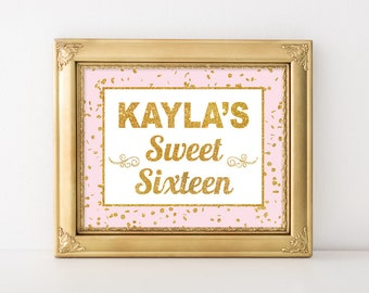 Personalized Sweet 16 Birthday Party Sign, Pink & Gold Glitter Confetti Sign, Custom Made Birthday Sign, DIY PRINTABLE