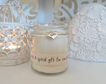 Bride (a special gift for you) Scented Candle