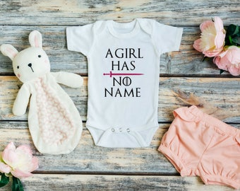 Game of thrones baby - Game of thrones gift - A girl has no name - Arya Stark shirt - Pregnancy announcement to husband - Funny baby clothes