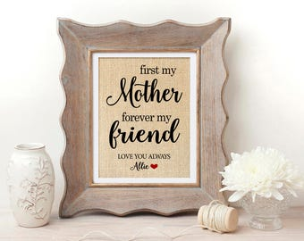 First My Mother Forever My Friend Mother of the Bride Gift for Mom Gift for Mothers Day Gift for Mother Daughter Gift from Daughter to Mom