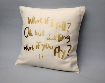 Gold quote pillow cover - What if I fall quote -Gold Throw pillow cover - gold cushion - pillows with quotes - metallic gold - throw pillows
