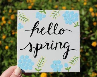Hello Spring Wood Canvas