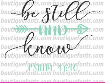 Be Still and Know SVG Cut File - Instant Download