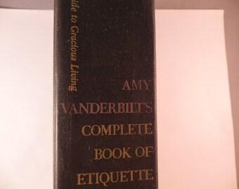 Vintage Book Amy Vanderbelts Complete Book of Etiquette 2nd.Edition 1956