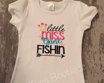 Little Miss Gone Fishing embroidered Shirt