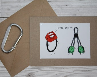 You're Both Nuts | Greeting Card | Handmade | Climbing