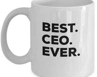 Best CEO Ever, CEO Coffee Mug , CEO Mug, Christmas Present, Birthday Anniversary Gift