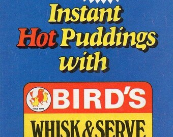 Instant Hot Puddings with Bird's Whisk & Serve Custard, Advertising Leaflet