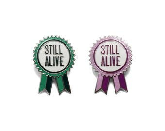 Still Alive Award Enamel Pin / Hard Enamel Pin / Lapel Pin / Punk Pin / Pin Badge