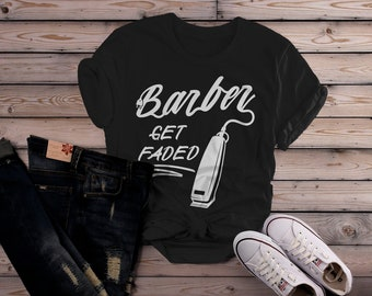 Women's Barber T-Shirt Get Faded Vintage Tee Clippers Shirt For Barbers