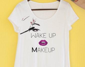 Wake Up Makeup Shirt - Women's Graphic Tee - Mascara Lipstick Shirt - Yoga Tee - Relaxed T Shirt - Makeup Artist Shirt - Novelty Tee