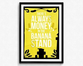 Arrested Development Poster/Print - Banana Stand Poster/Print - Bluth Company, There's Always Money in the Banana Stand! - CtrlAltGeek