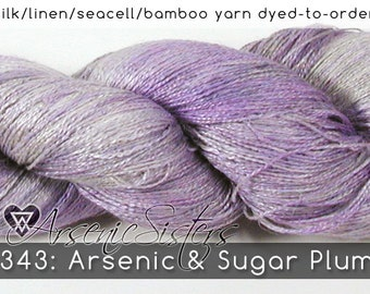 DtO 343: Arsenic & Sugar Plum (an Arsenic Sister) on Silk/Linen/Seacell/Bamboo Yarn Custom Dyed-to-Order