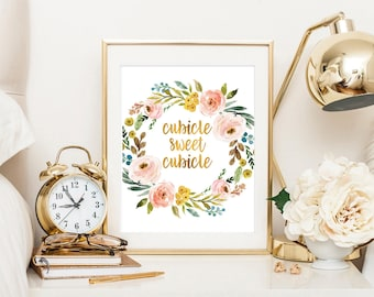 Cubicle sweet cubicle, gold office decor, cubicle art, cubicle decor, office print, floral art print, college dorm decor, office printable,