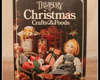 Better Homes and Gardens Treasury of Christmas Crafts & Foods, Holiday Craft Book, Vintage Holiday Cook Book, Vintage Recipes, Family Fun
