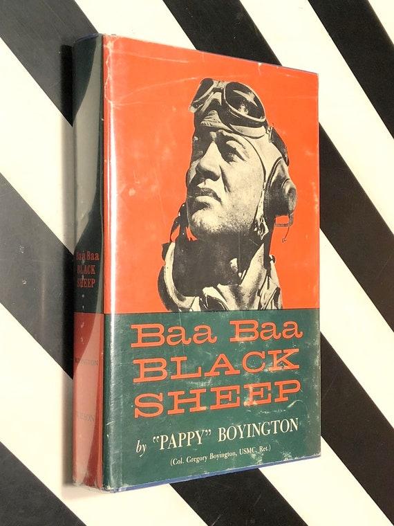 Baa Baa Black Sheep by Pappy Boyington (1958) signed hardcover book