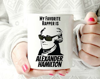 Hamilton mug. Alexander hamilton the musical. Brodway play mug. rapper mug. founding fathers Ceramic Mug. Ham