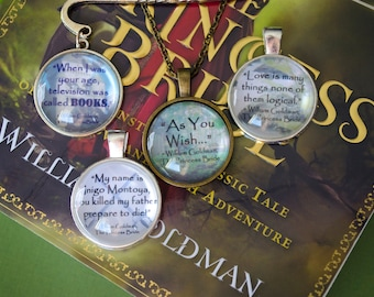 Princess Bride quote necklaces, pendants, and bookmarks
