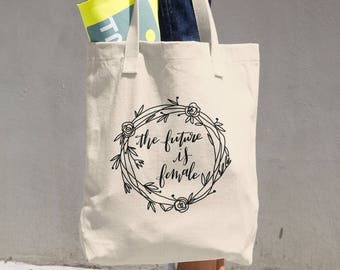 The Future is Female Flourished - Cotton Tote Bag