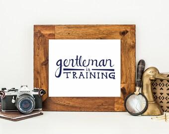 Gentleman in Training, Navy Blue Nursery Decor, Baby Boy Nursery Wall Art, Boys Room Decor, Hand Lettered, Digital Download