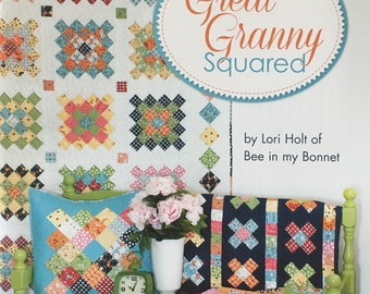 Great Granny Squared by Lori Holt of Bee in my Bonnet
