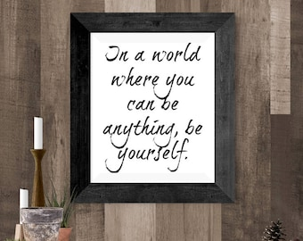 Quote for Teens Room, Instant Download, Be Yourself Printable Wall Art, 8 x 10 Wall Print for Self Esteem, Printable Word Art, Art for Teen