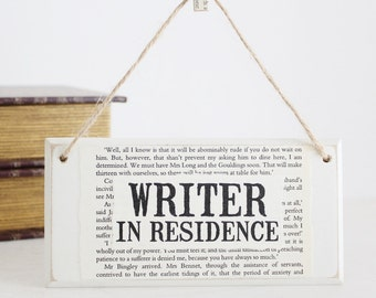 Gifts for Writers ~ Writer In Residence ~ Original Wooden Door Sign ~ Writer Gift ~ Literary Gift ~ Author Gift ~ Novelist Gift ~ NaNoWriMo