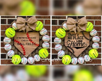 """18"""" Softball Baseball Reversible Sign """"If we're not home check the ballfields"""" & There's no place like home"""" Wreath"""