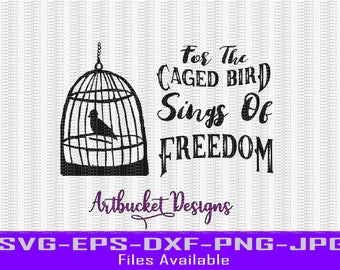The Caged Bird Sings of Freedom Design-Cutfile-Silhouette-Cricut-SVG