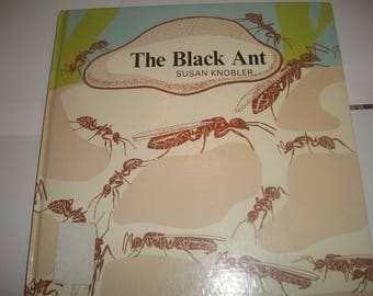 Black Ant (Books without Words) Hardcover  – June, 1977  by Susan Knobler
