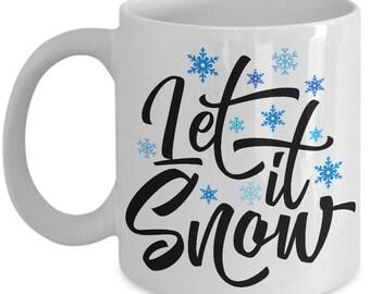 Christmas Coffee Mug - Let It Snow - Novelty Snow Lovers 11/15oz Ceramic Coffee Gift Mug