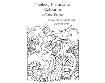 Fantasy Pictures to Colour In. 62 different pages to download and print out.