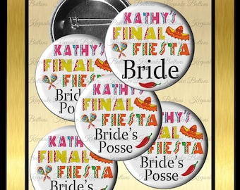 Bachelorette Party Buttons, Final Fiesta Buttons, Bride's Posse, Girls Night Out, Party Favors, Wedding Party Buttons, Girls Night Out