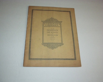 Antique 1895 SCHIMER'S LIBRARY Vol. 316 DUVERNOY The School of Mechanism Or. 120 Complete (Klauser) Sheet Music 35-pages Book-Extremely Rare