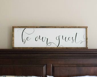 Be Our Guest Wood Sign, Guest Room Sign, Over the Bed Sign, Welcome Sign, Friends Sign, Gift
