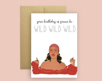"Rihanna ""Wild Wild Wild"" Birthday Card (Rihanna Birthday Card, RnB Birthday Card, Pop Culture Card, Wild Thoughts)"