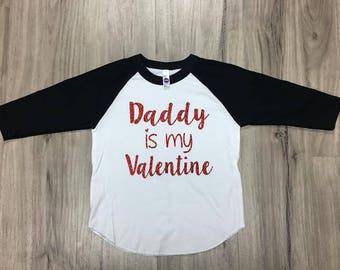 Daddy Is My Valentine Glitter Shirt Glitter Valentines Day Shirt Daddys Valentine Valentines Day