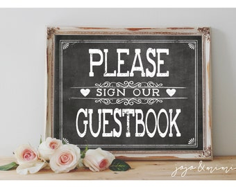 Instant 'Please Sign Our Guestbook' Printable Event Sign Wedding Baby Shower Party Printable Chalkboard 3 Size Options