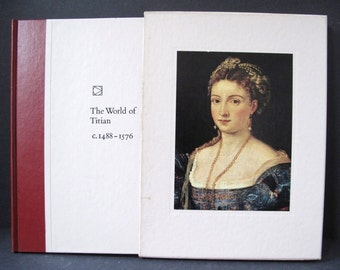 The World of Titian Art Book 1st Printing