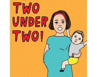 New Baby Card - Two Under Two!