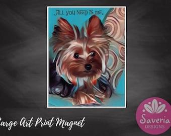 yorkshire terrier magnet, yorkie gift, yorkie postcard print, dog quote art magnet, kitchen magnet, yorkie face print, yorkie dog art decor
