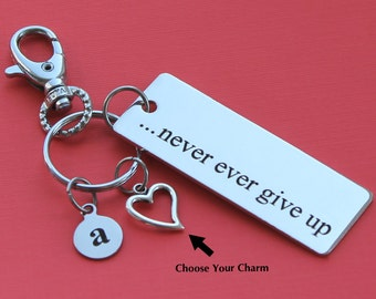 Personalized Motivational Key Chain Never Ever Give Up Stainless Steel Customized with Your Charm & Initial - K313